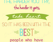 Inspirational Missionary Quote While Harder You Try Take Heart Best El ...