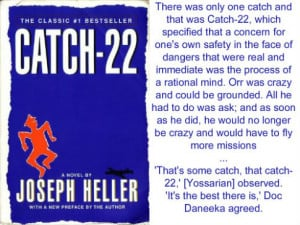 """That's some catch, that catch-22,"""" he observed."""