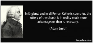 , and in all Roman Catholic countries, the lottery of the church ...