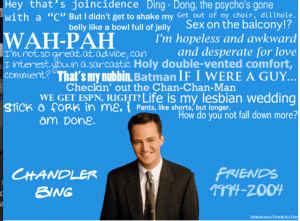 Friends Tv Quotes Chandler Chandler bing quotes chandler