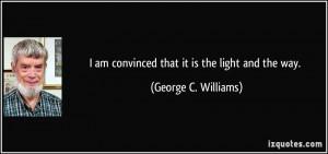 More George C. Williams Quotes