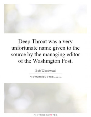... source by the managing editor of the Washington Post. Picture Quote #1