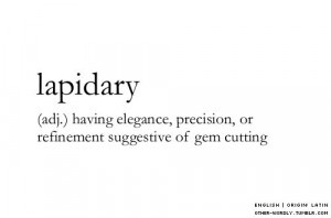 lapidary, adjective, other-wordly, otherwordly, words, definitions, L ...