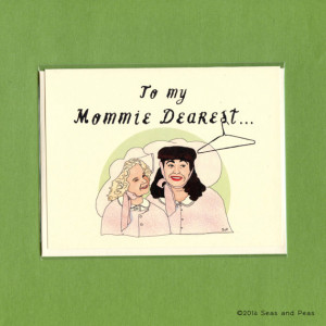 Joan Crawford Mommy Dearest Quotes Mommie dearest mother's day