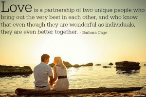 Love is a partnership....