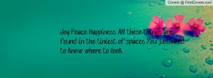 Joy. Peace. Happiness. All these things are found in the tiniest of ...