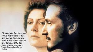 ... Sister Helen Prejean (Dean Man Walking) #moviequotesdb #movie #movies