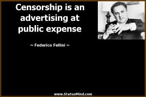 ... at public expense - Federico Fellini Quotes - StatusMind.com