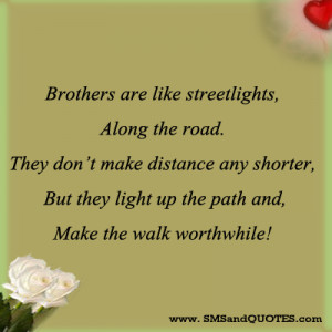 Brothers Are Like Streetlights