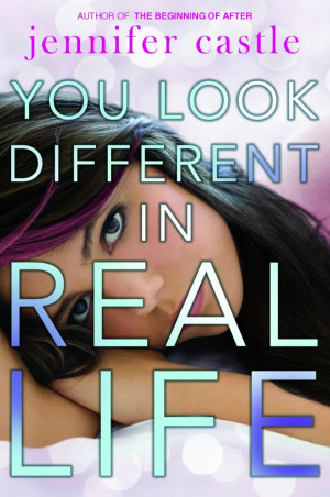 You Look Different in Real Life – Jennifer Castle – five teens ...
