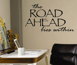Vinyl Wall Lettering Quotes the Road Ahead Lies Within Home Decor