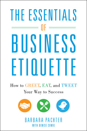 The Evolution of Business Etiquette as Seen through Barbara Pachter ...