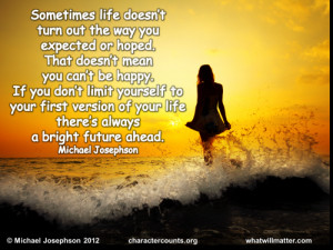 QUOTE & POSTER: Sometimes life doesn't turn out the way you expected ...