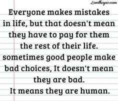 Quotes About Making Mistakes And Being Sorry Everyone makes mistakes ...