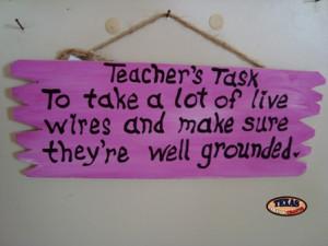 teachers task we make the teachers task wood sign the