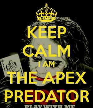 Am The Apex Predator
