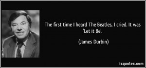 Let It Be Quotes