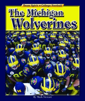... michigan wolverines football team includes timelines quotes maps