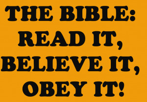 http://www.pics22.com/read-believe-and-obey-the-bible-bible-quote/