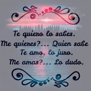 Spanish Quotes About Love Love, amor, spanish quotes,