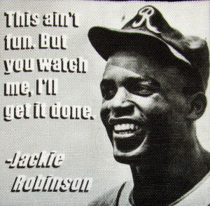 JACKIE ROBINSON QUOTE 1 - Printed Patch - Sew On - Vest, Bag, Backpack ...
