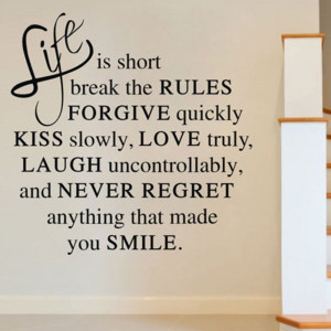 Middle School Life Quotes Life is short love quote wall