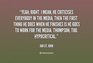 quote Ian St John yeah right i mean he criticises everybody 81647 png