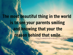 ... and knowing that your the reason behind that smile ~ Family Quote