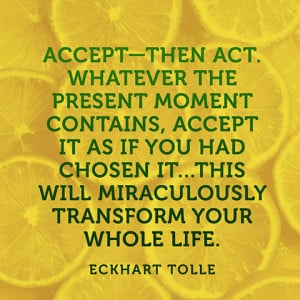 quotes-present-moment-accept-eckhart-tolle-480x480.jpg