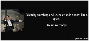 More Marc Anthony Quotes