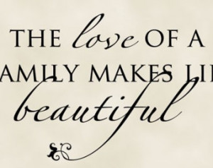 ... family makes life bea utiful Vinyl Lettering Wall Decals Wall Quote