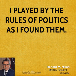 Richard M. Nixon Politics Quotes