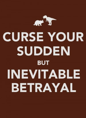 ... but inevitable betrayal! (Wash, pilot of Serenity,