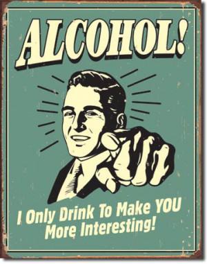 Home :: Retro Signs :: Alcohol/Tobacco :: Funny-Alcohol