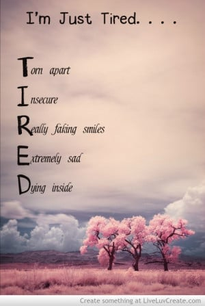 Just Tired