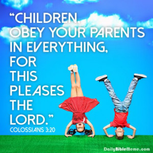 Children Obey Your Parents Bible Inspirational Pictures