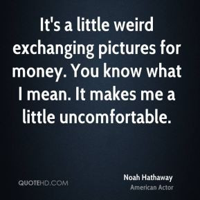 noah hathaway noah hathaway its a little weird exchanging pictures jpg