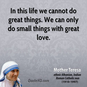 Mother Teresa Quotes On Life Mother teresa quotes