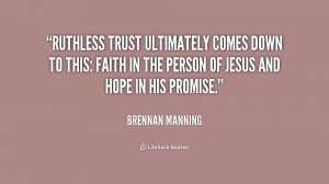Ruthless Trust Brennan Manning Quotes