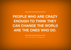 Famous Quotes and Saying about Technology - People who are crazy ...