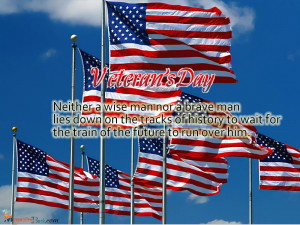 Happy Veterans Day Quotes Poems Veterans Day Sayings Quotes