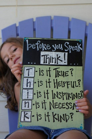 Before you speak. think...