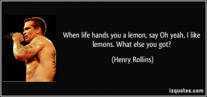 More Henry Rollins Quotes