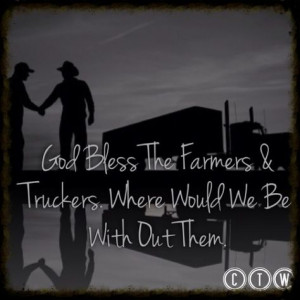 Truckers Wife Quotes | Cute Farming Quotes Trucker quotes and farmers