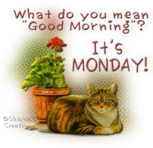 ... ://www.coolgraphic.org/day-graphics/monday/its-monday-good-morning