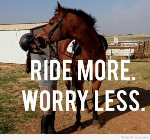 Horse ride quote with wallpaper