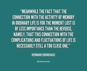 Meanwhile the fact that the connection with the activity of memory in ...