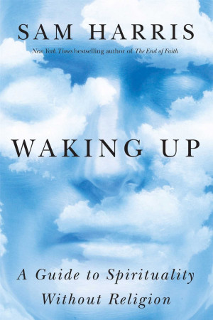 New Sam Harris book, Waking Up, out today