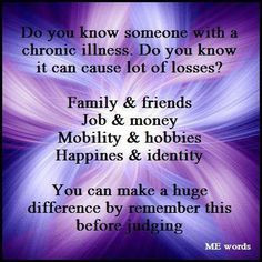 Did you know someone with a chronic illness. Do you know it can cause ...