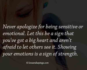 Your Emotions is a sign of strength